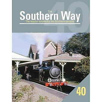 The Southern Way: No. 40: The Regular Volume for the Southern Devotee