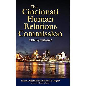 La Comisión de relaciones humanas de Cincinnati: Una historia, 1943-2013