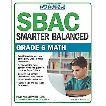 Sbac Grade 6 Math: Smarter� Balanced (Smarter Balanced)
