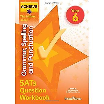 Bereiken van grammatica, Spelling en interpunctie SATs vraag werkmap de hogere Score jaar 6 (bereiken belangrijke fase 2 SATs herziening)