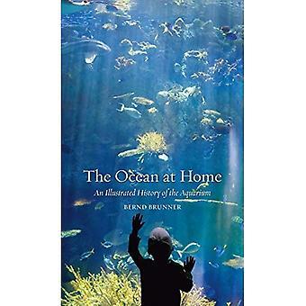 De oceaan thuis: An Illustrated History of het Aquarium