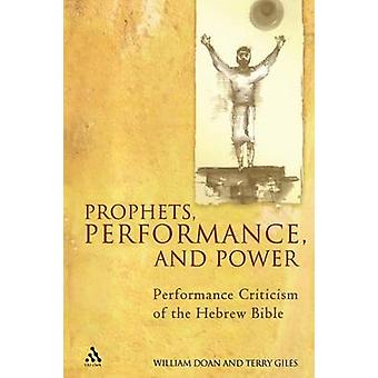 Prophets Performance and Power by Doan & William