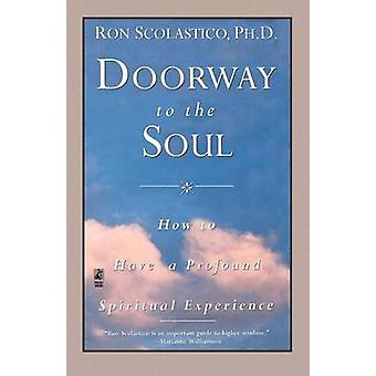 Doorway to the Soul by Scolastico & Ron