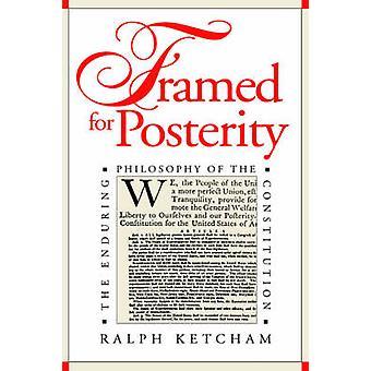Enmarcado para la posteridad la filosofía perdurable de la Constitución por Ketcham y Ralph