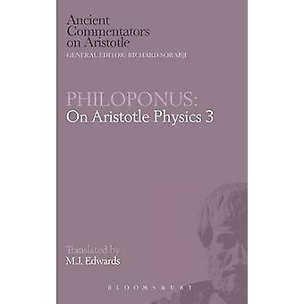 Philoponus On Aristotle Physics 3 by Edwards & Mark