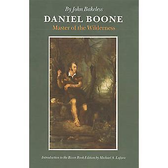 Daniel Boone mästare i vildmarken av Bakeless & John
