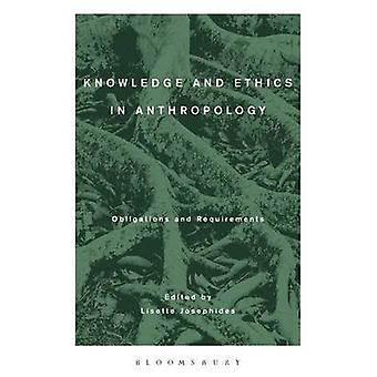 Knowledge and Ethics in Anthropology by Josephides & & Lisette
