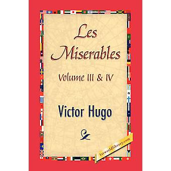 Les Miserables Volume III  IV by Hugo & Victor