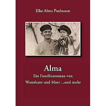 Alma by Paulussen & Elke Alma