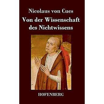 Von der Wissenschaft des Nichtwissens par Nicolaus von repères