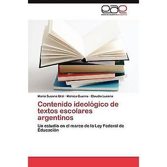 Contenido ideolgico de textos escolares argentinos af Urzi Mara Susana