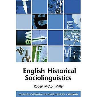 Inglés Historical Sociolingüstics (libros de texto de Edimburgo sobre el idioma inglés-avanzado)