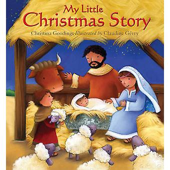 My Little Christmas Story by Christina Goodings - Claudine Gevry - 97