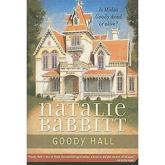 Goody Hall by Natalie Babbitt - Natalie Babbitt - 9780312369835 Book
