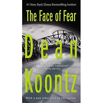 The Face of Fear by Dean R Koontz - 9780425250754 Book