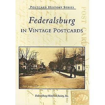 Federalsburg - In Vintage Postcards by Federals Burg Historical Societ
