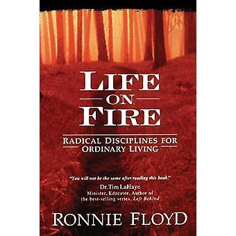 Life on Fire by Dr Ronnie Floyd - 9780849990922 Book