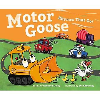 Motor Goose by Rebecca Colby - 9781250101938 Book