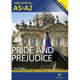 Pride and Prejudice - York Notes for AS & A2 by Laura Gray - Martin Gr