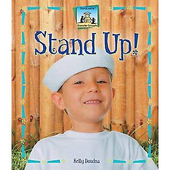Stand Up! by Kelly Doudna - 9781599287423 Book
