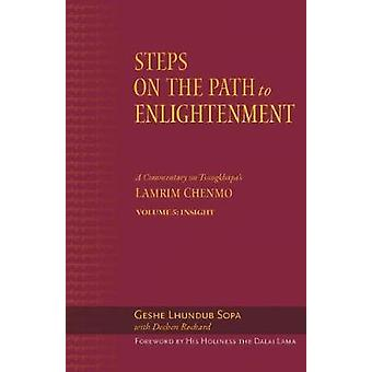 The Steps on the Path to Enlightenment - A Commentary on Tsongkhapa's