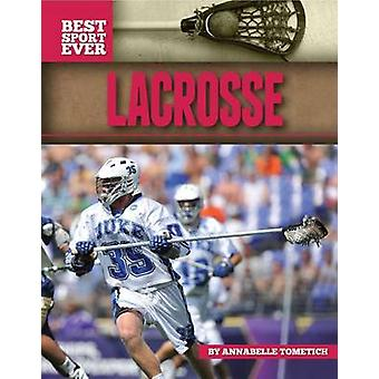 Lacrosse by Annabelle Tometich - 9781617831454 Book