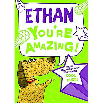 Ethan You'Re Amazing - 9781785537875 Book