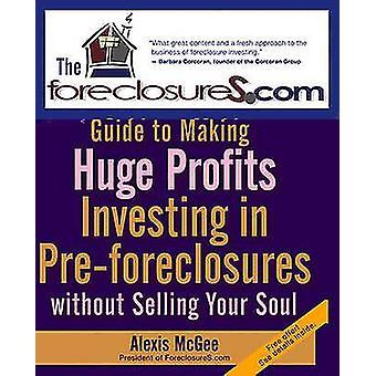 Foreclosures.Com Guide til å gjøre stor fortjeneste - investere i Pre-f