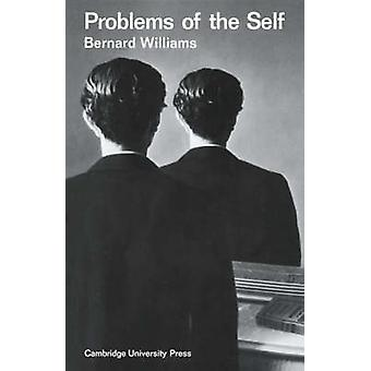 Problems of the Self by Bernard Williams