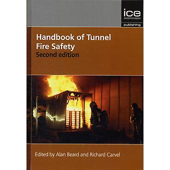 Handbook of Tunnel Fire Safety (Geotechnical and Environmental) (Hardcover) by Beard Alan Carvel Richard