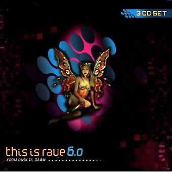 Jest to Rave - Vol. 6-import z USA to jest Rave-od zmierzchu aż świtu [CD]