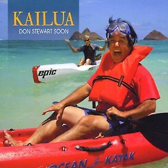 Don Stewart Soon - Kailua [CD] USA import
