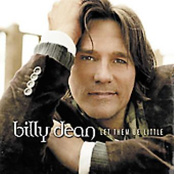 Billy Dean - Let Them Be Little [CD] USA import