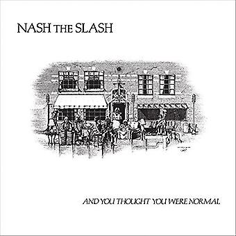Nash the Slash - And You Thought You Were Normal [CD] USA import