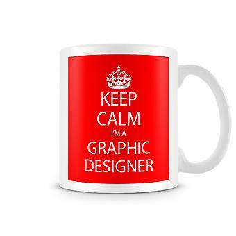 Houd kalm, ik ben een grafisch ontwerper bedrukte mok