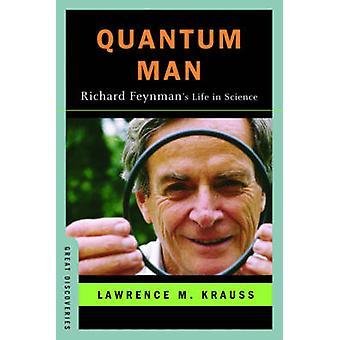 Quantum mand - Richard Feynman liv i videnskab af Lawrence M. Krauss