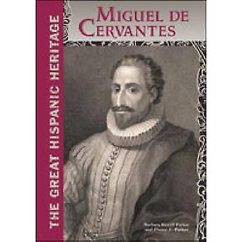 Miguel De Cervantes av Barbara Keevil Parker - Duane F. Parker - 9780