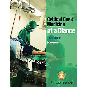 Critical Care Medicine at a Glance (3rd Revised edition) by Richard M