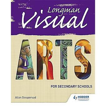 Visual Arts for Lower Secondary by Allan Sieuprasad - 9781408208533 B