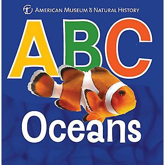 ABC Oceans by American Museum of Natural History - 9781454911951 Book
