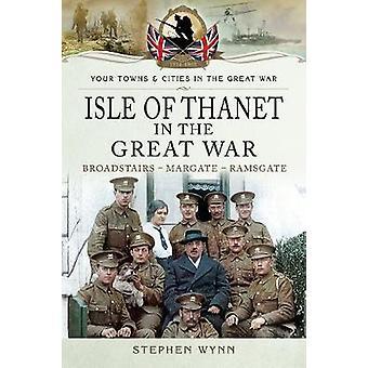 Isle of Bjarke i den store krig - Margate Broadstairs Ramsgate for trin