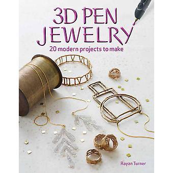 Stylo 3D bijoux - 20 projets de bijoux à faire avec votre stylo 3D par Rayan