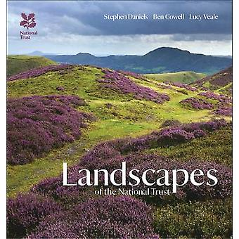 Landscapes of the National Trust by Stephen Daniels - Ben Cowell - Lu