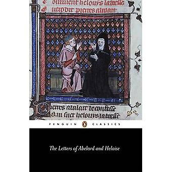 The Letters of Abelard and Heloise by Peter Abelard - Abbess of the P