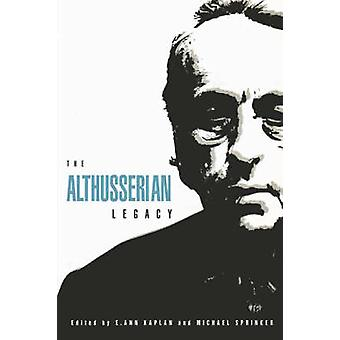 The Althusserian Legacy by Michael Sprinker - E. Ann Kaplan - 9780860