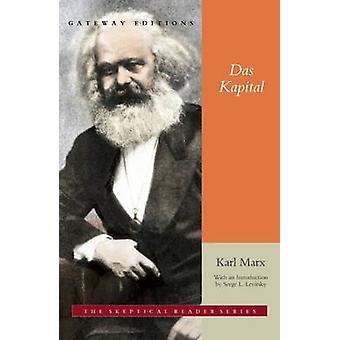 Das Kapital - A Critique of Political Economy by Karl Marx - Friedrich