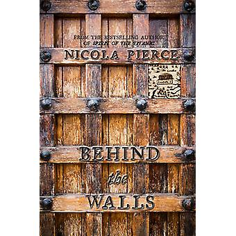 Behind the Walls - A City Besieged by Nicola Pierce - 9781847176462 Bo