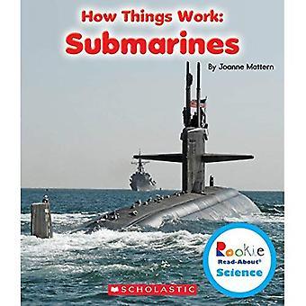 U-Boote (Rookie Read About Science: wie die Dinge funktionieren)