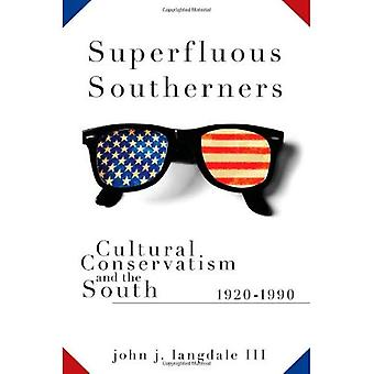 Superfluous Southerners