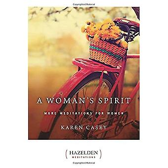 A Woman's Spirit: More Meditations for Women from the Author of Each Day a New Beginning (Hazelden Meditations): More Meditations for Women from the Author ... Day a New Beginning (Hazelden Meditations)